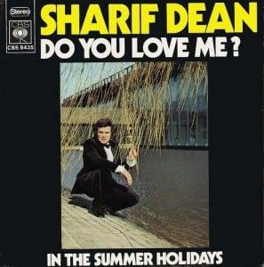 Sharif Dean - Do you love me. Ni siquiera aparece en la Wikipedia.