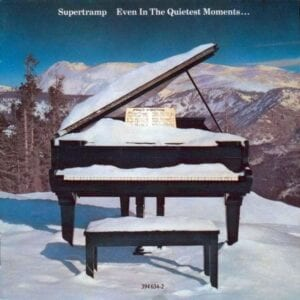Supertramp- Even in the Quietest Moments (1977)